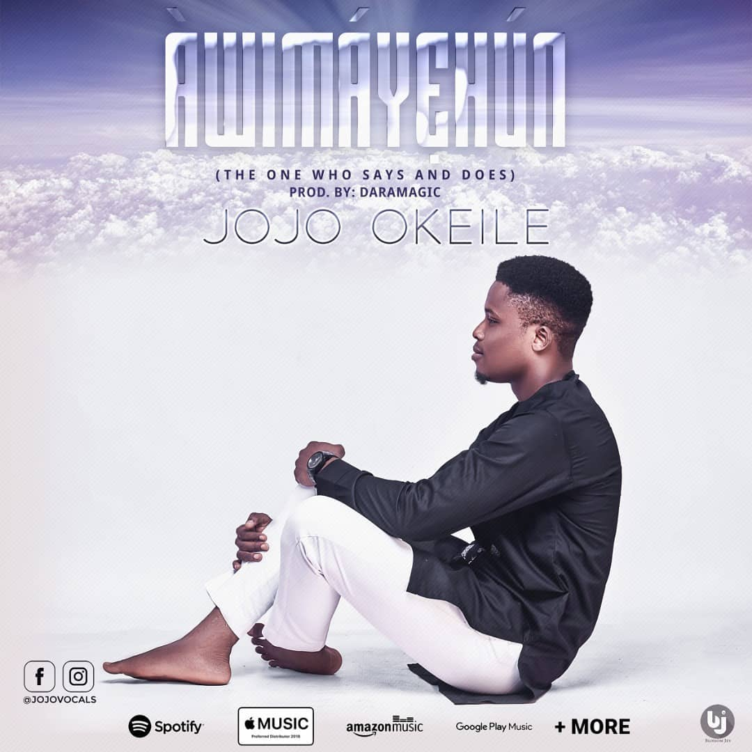 Awimayehun – JOJO OKEILE [Lyrics + Download]