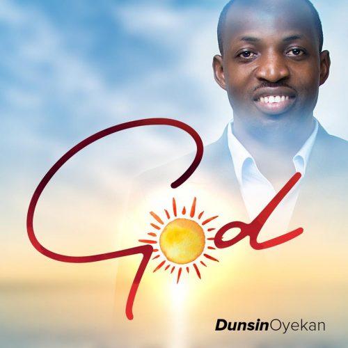 [Video] God by Dunsin Oyekan